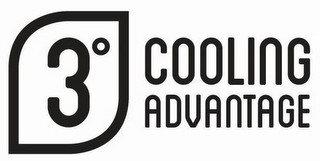 3° COOLING ADVANTAGE