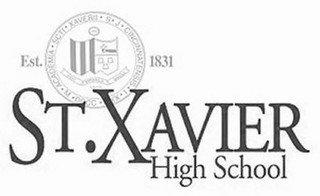 EST.  SCTI XAVERII S J CINCINNATENSIS I XXX DCCC M ACADEMIA 1831 ST. XAVIER HIGH SCHOOL