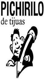 PICHIRILO DE TIJUAS