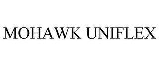 MOHAWK UNIFLEX