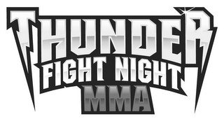 THUNDER FIGHT NIGHT MMA