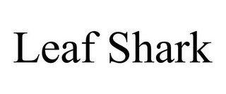LEAF SHARK