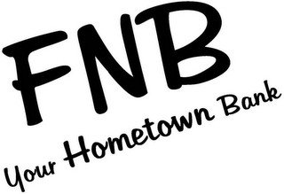 FNB YOUR HOMETOWN BANK