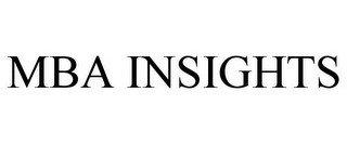 MBA INSIGHTS