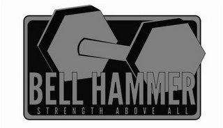 BELL HAMMER STRENGTH ABOVE ALL