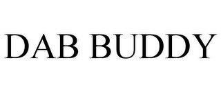 DAB BUDDY