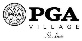 PGA PROFESSIONAL GOLFERS' ASSOCIATION OF AMERICA, 1916, PGA VILLAGE, ST. LUCIE