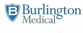 B BURLINGTON MEDICAL