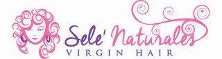 SELE' NATURALES VIRGIN HAIR