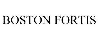 BOSTON FORTIS