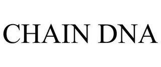 CHAIN DNA